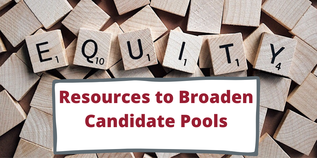 Equity Resources to Broaden Candidate Pools